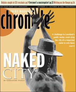 Naked City, cover story, Rocky Mountain Chronicle, October 2006
